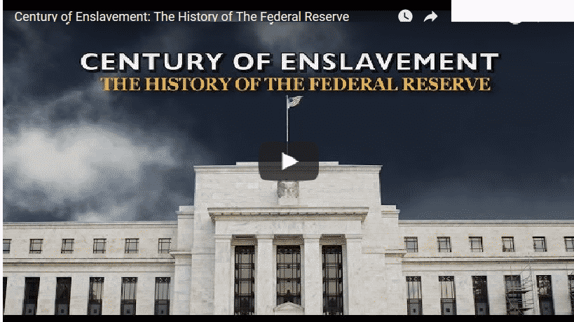 Century of Enslavement: The History of The Federal Reserve 5 (11)